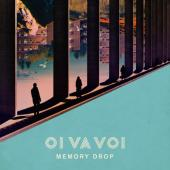 Oi Va Voi - Memory Drop (LP)