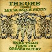 Orb & Lee Scratch Perry - More Tales From The Orbservatory (cover)
