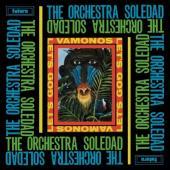 Orchestra Soledad - Vamonos / Let's Go (LP)