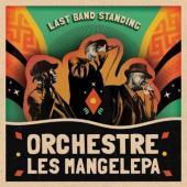 Orchestre Les Mangelepa - Last Band Standing (LP)