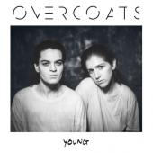 Overcoats - Young