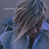 Ozark Henry - Birthmarks (LP)
