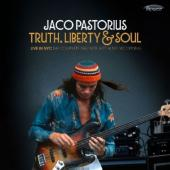 Pastorius, Jaco - Truth, Liberty & Soul (Live In NYC) (2CD)