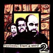 Pawlowski, Trouve & Ward - II (2LP+CD)