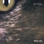 "Pearl Jam - Off He Goes/Dead Man (7"")"