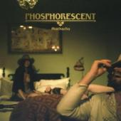 Phosphorescent - Muchacho (LP) (cover)