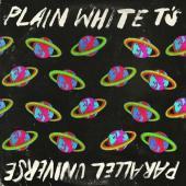 Plain White T's - Parallel Universe