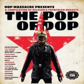 Pop of Dop (A Collection Of Belgian & Frenchian Nuggets) (LP+CD)