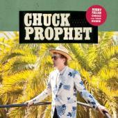 Prophet, Chuck - Bobby Fuller Died For Your Sins
