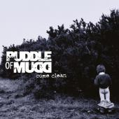 Puddle of Mudd - Come Clean (LP)