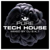 Pure Tech House (Mixed By DJ S.K.T) (3CD)