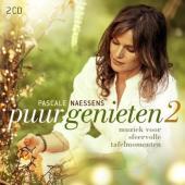 Puur Genieten 2 (Pascale Naessens) (2CD)