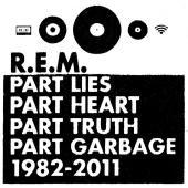 R.E.M. - Part Lies, Part Heart, Part Truth, Part Garbage: 1982-2011 -jewel- (cov