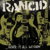 Rancid - Honor Is All We Know (Limited) (LP)