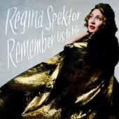 Spektor, Regina - Remember Us To Life