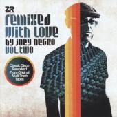 Remixed With Love By Joey Negro (Vol. 2)