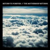 Return To Forever - The Mothership Returns (2CD+DVD) (cover)