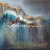 Ritter, Josh - Gathering