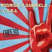 Rodrigo Y Gabriela And C.u.b.a - Area 52 (CD+DVD) (cover)