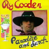 Cooder, Ry - Paradise And Lunch (cover)