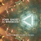 JOHN GHOST & BINKBEATS - BLACK CHAMBER (ESCAPE TO THE SUN) (12INCH)