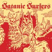 Satanic Surfers - Back From Hell (LP)