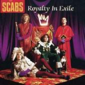 Scabs, The - Royalty In Exile (Special Edition) (cover)