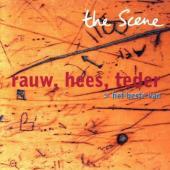 Scene, The - Rauw, Hees, Teder: Beste Van (cover)