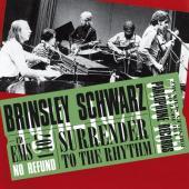 Schwarz, Brinsley - Surrender To the Rhythm