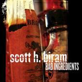 Biram, Scott H. - Bad Ingredients (cover)