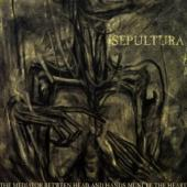 Sepultura - Mediator Between Head And Hands Must Be The Heart (LP+DVD) (cover)