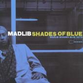 Shades Of Blue: Madlib Invades (LP) (cover)