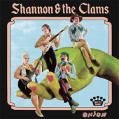 Shannon & the Clams - Onion (LP)