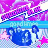 Shocking Blue - Good Times (LP)