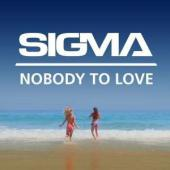 """Sigma - Nobody To Love (12"""") (cover)"""