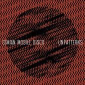 Simian Mobile Disco - Unpatterns (LP) (cover)