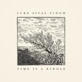 Sital-Singh, Luke - Time is a Riddle (LP)