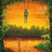 Slow Pilot - Gentle Intruder (2LP)