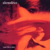 Slowdive - Just For A Day (2CD)