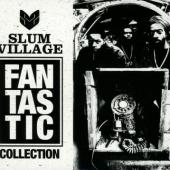 Slum Village - Fan-Tas-Tic Collection (4CD)