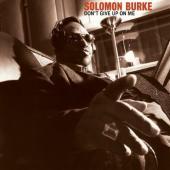 Solomon Burke - Don't Give Up On Me (LP)