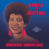 Songs of Aretha Dubwise Showcase (LP)
