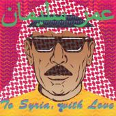 Souleyman, Omar - To Syria, With Love (Coloured Vinyl) (LP+CD)