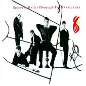 Spandau Ballet - Through the Barricades (CD+DVD)