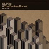 St. Paul & Broken Bones - Half The City (LP) (cover)