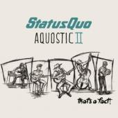 Status Quo - Aquostic II That's A Fact (Deluxe) (2CD)