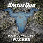 Status Quo - Down Down & Dirty At Wacken (2LP+DVD)