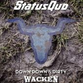 Status Quo - Down Down & Dirty At Wacken (CD+BluRay)
