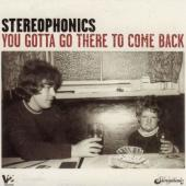 Stereophonics - You Gotta Go There To Come Back (2LP)