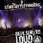 Stiff Little Fingers - Best Served Loud (Live At Barrowland) (BluRay)